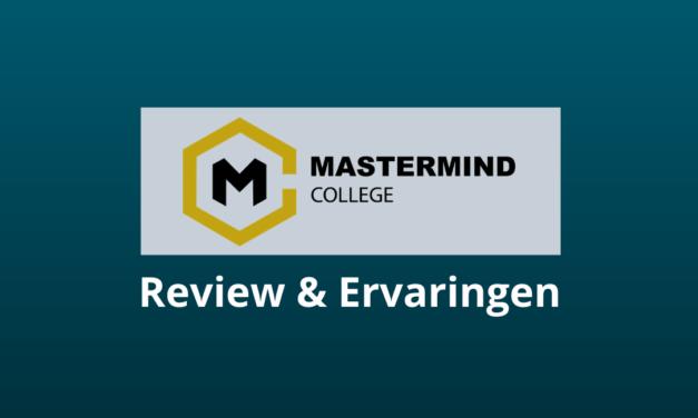 Mastermind College: Slecht Of Goed? [Review / Ervaringen]