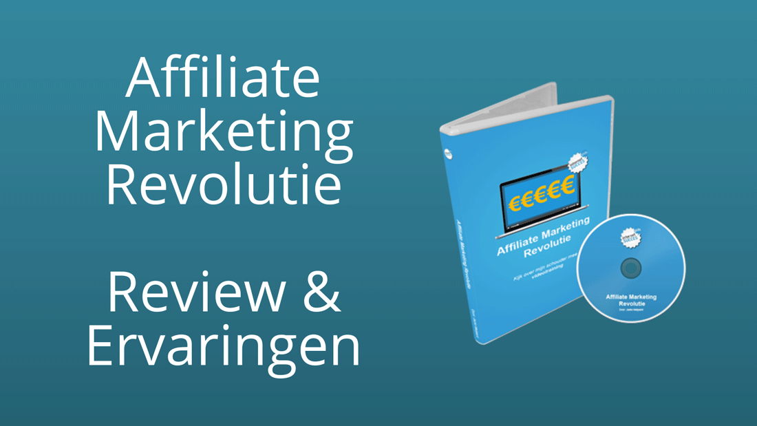 Affiliate Marketing Revolutie [Review & Ervaringen] Jacko Meijaard