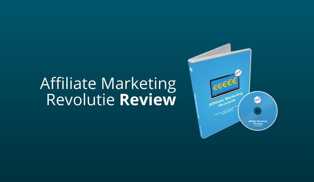 Affiliate Marketing Revolutie 4.0 Kopen/Onzin? [Review]