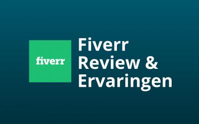 Fiverr Ervaringen & Review Nederland [Ontmaskerd]
