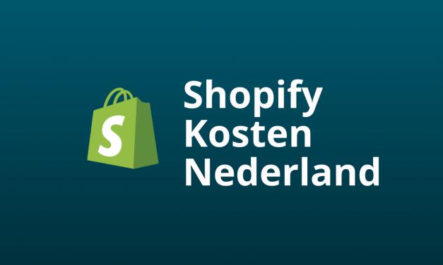 Shopify Kosten Nederland: Alle Prijs-Opties & Tips [2021]