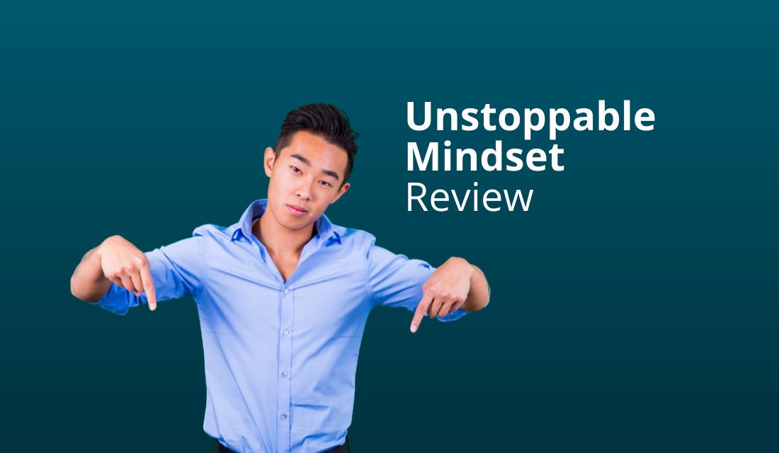 [Werkt Het?] Unstoppable Mindset Review [Jia Ruan] [2020]