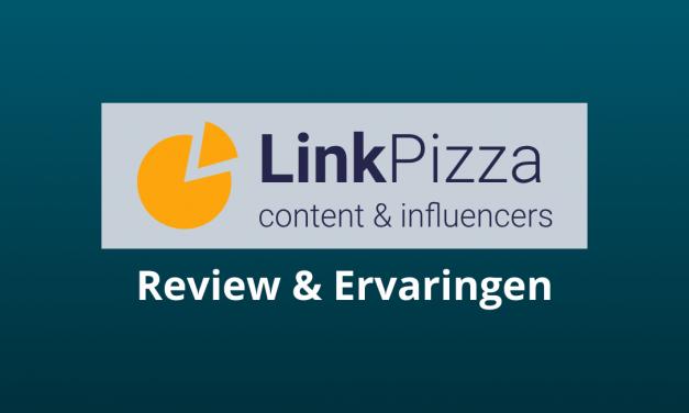 Linkpizza Review & Ervaringen [Onzin of Briljant?]