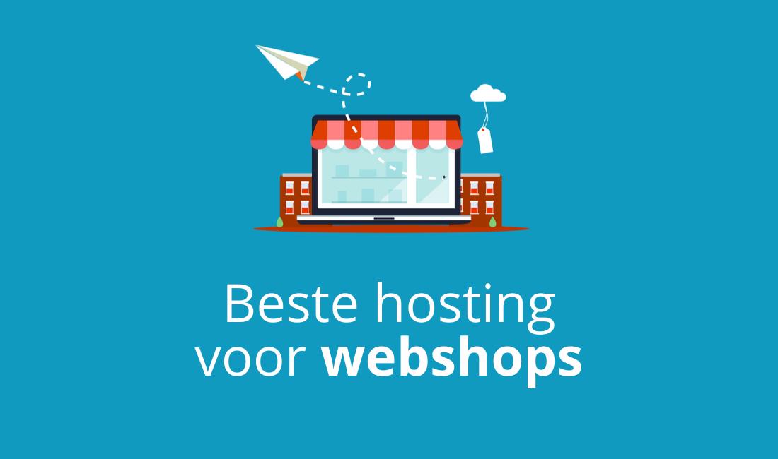 beste hosting voor webshops