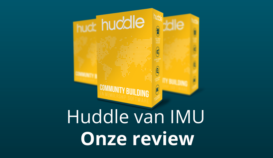Huddle Communitysoftware Van IMU: TOP?! [Ervaringen & Review]