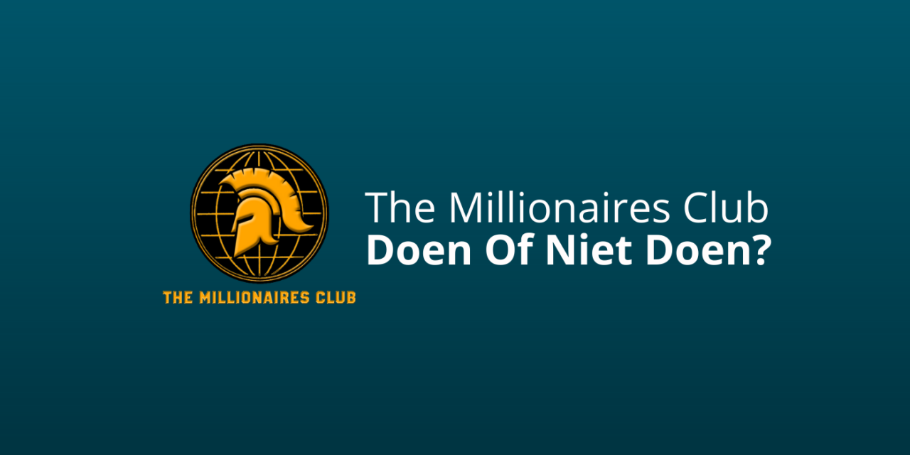 The Millionaires Club Ervaringen & Review [Boef & Vasco Rouw]