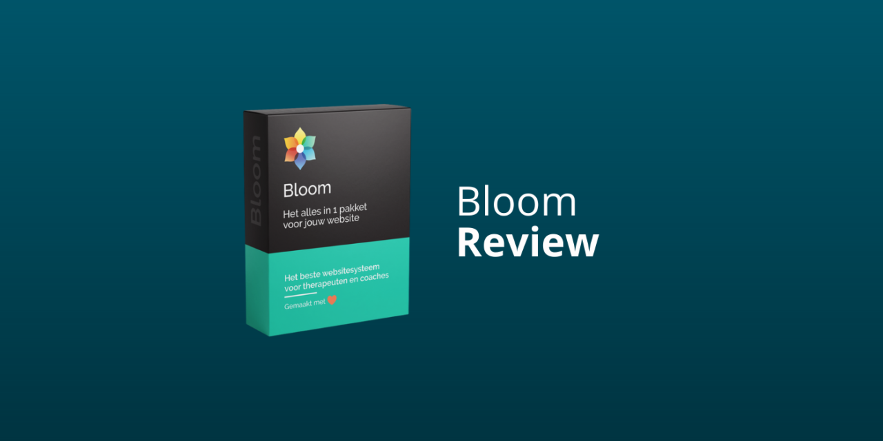 Bloom Review: Goed Websitesysteem Voor Therapeuten & Coaches?