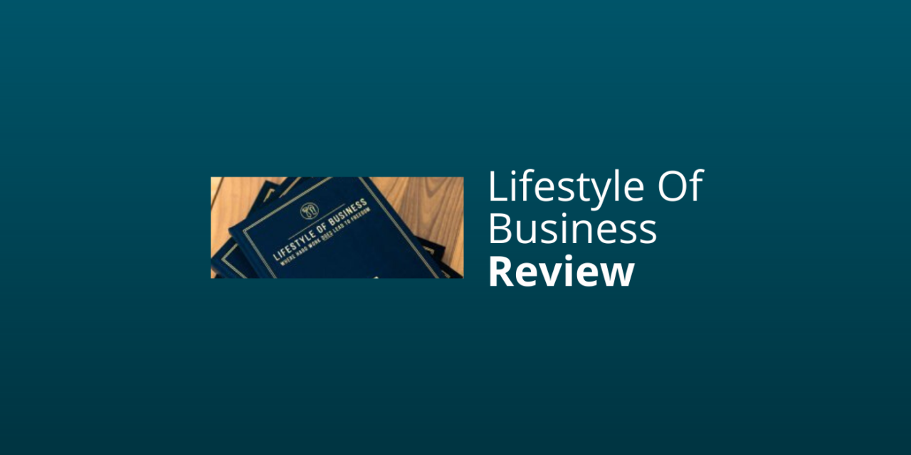 Lifestyle Of Business (LSOB) Review: Coaching, Opleiding & Producten