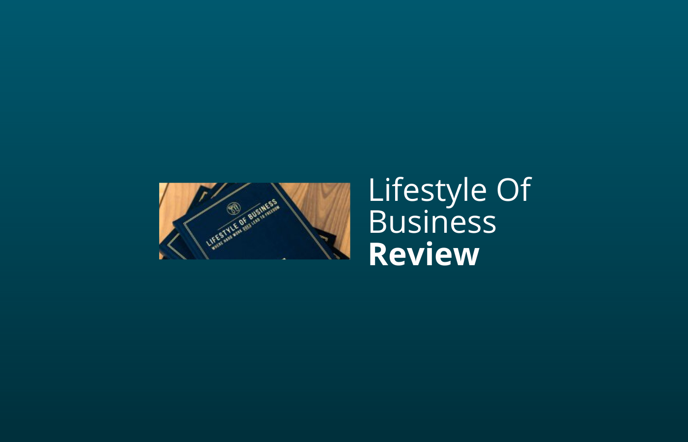 lifestyle of business review ervaringen
