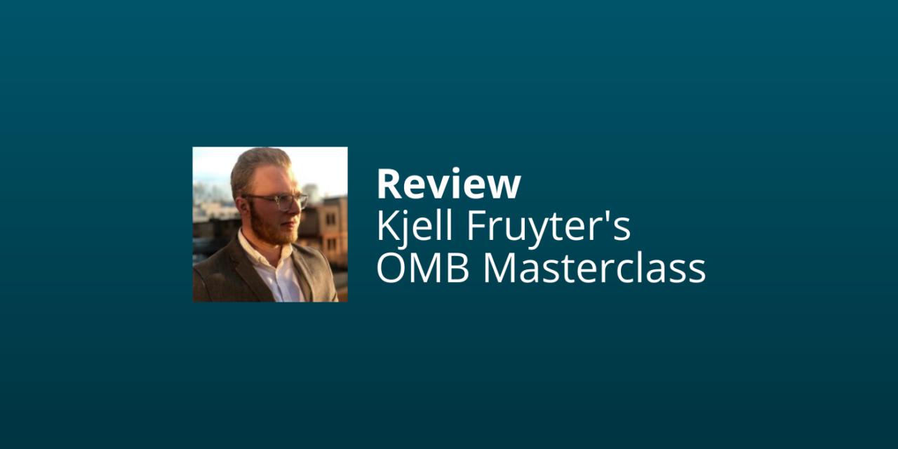 Kjell Fruytier's OMB Masterclass [Review & Ervaringen 2021]