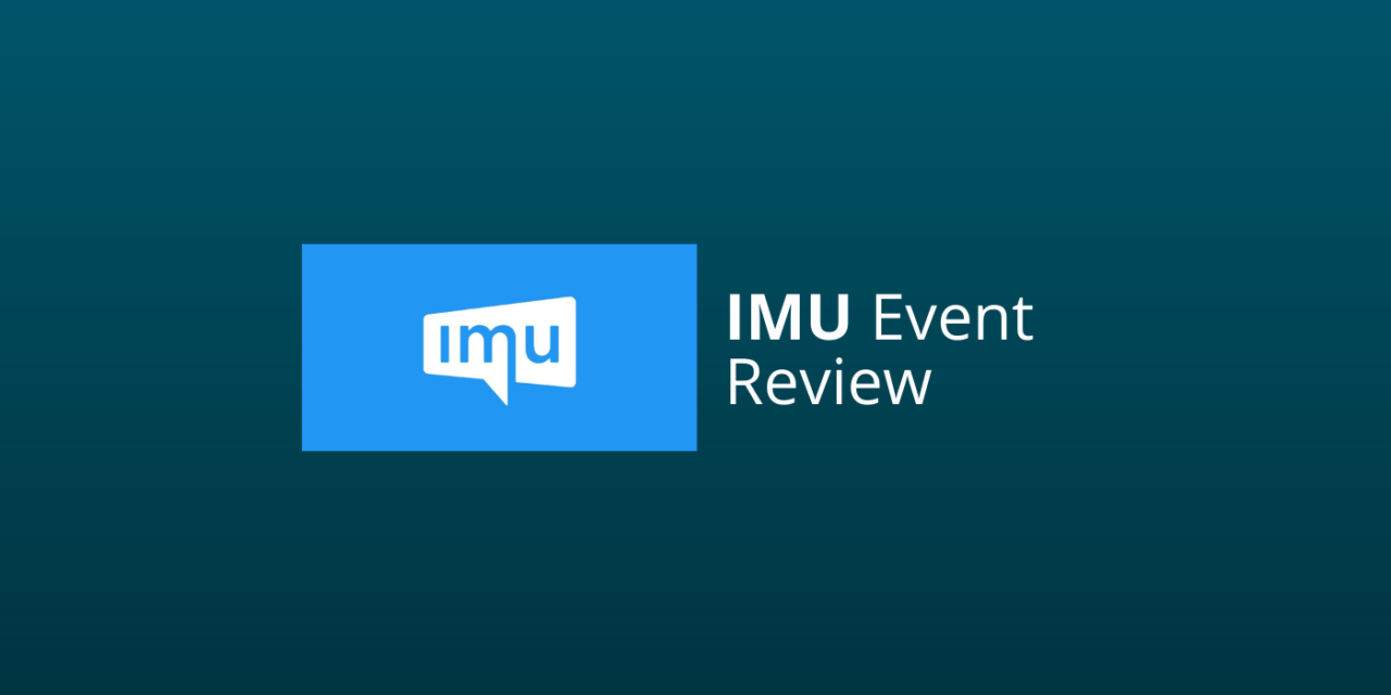 IMU Event Review & Ervaringen: Zinloos Of Top? [2021]