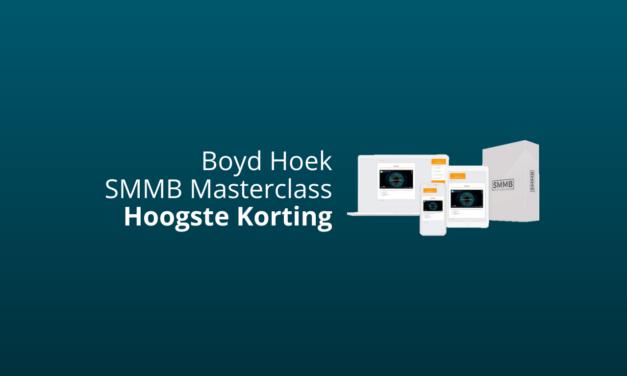 Korting Boyd Hoek: Tijdelijke SMMB Masterclass Aanbieding