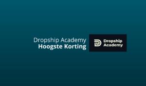 dropship academy hoogste korting