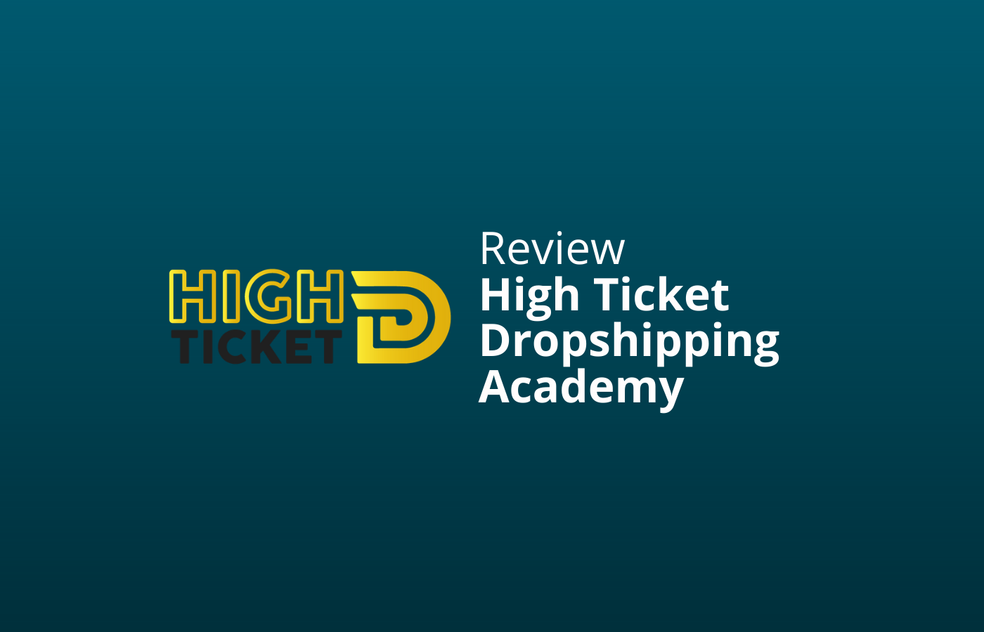 high ticket dropshipping academy review en ervaringen