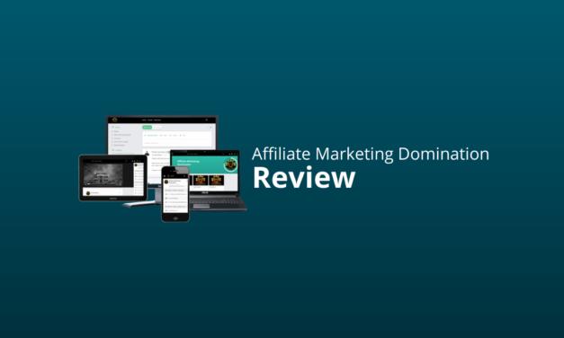 Affiliate Marketing Domination (AMD) Review & Ervaringen 2021
