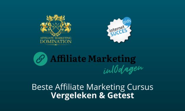 Beste Affiliate Marketing Cursussen Vergeleken [2021]