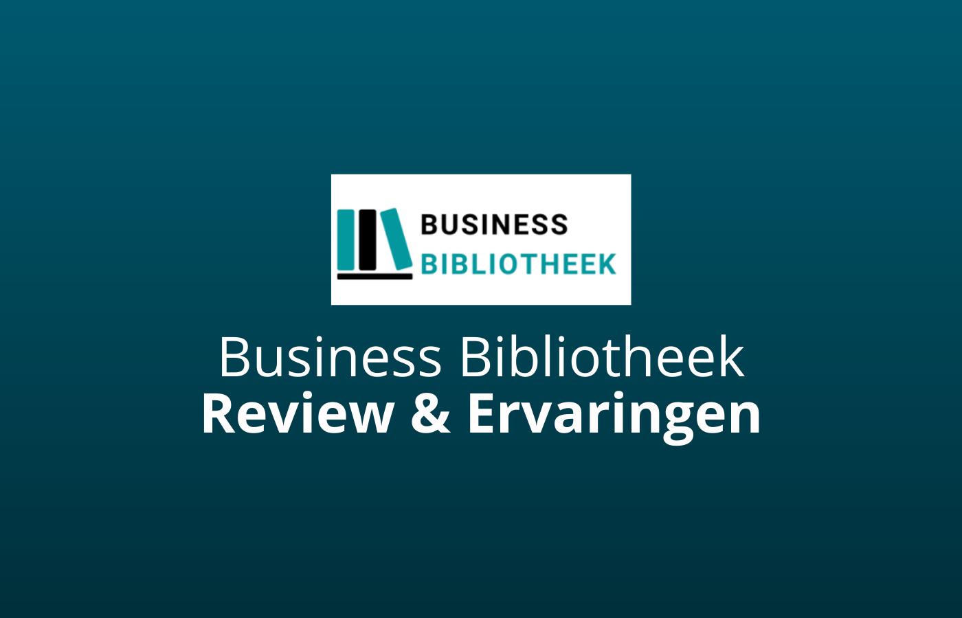 business bibliotheek ervaringen en review