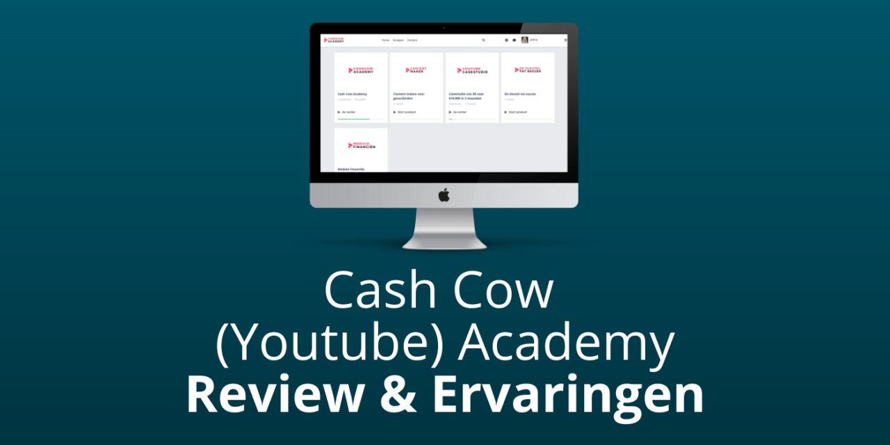 Cash Cow Academy Review & Ervaringen [DE #1 YOUTUBE-CURSUS?]