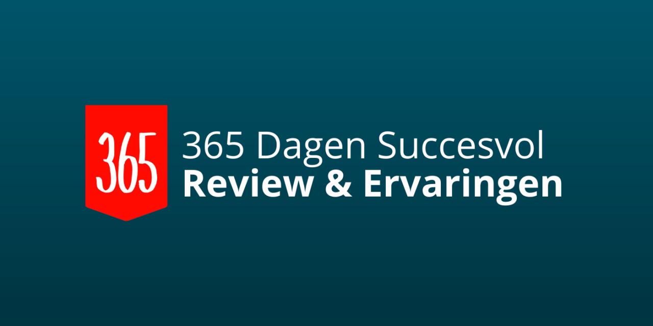 365 Dagen Succesvol: Review & Ervaringen [2021] [Zinvol?]
