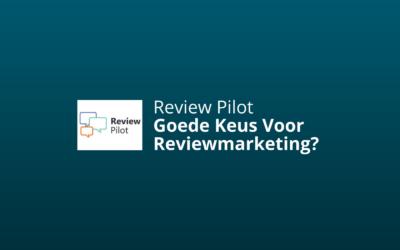 ReviewPilot.nl – Goed Alternatief Voor Trustpilot? [Review & Ervaringen]