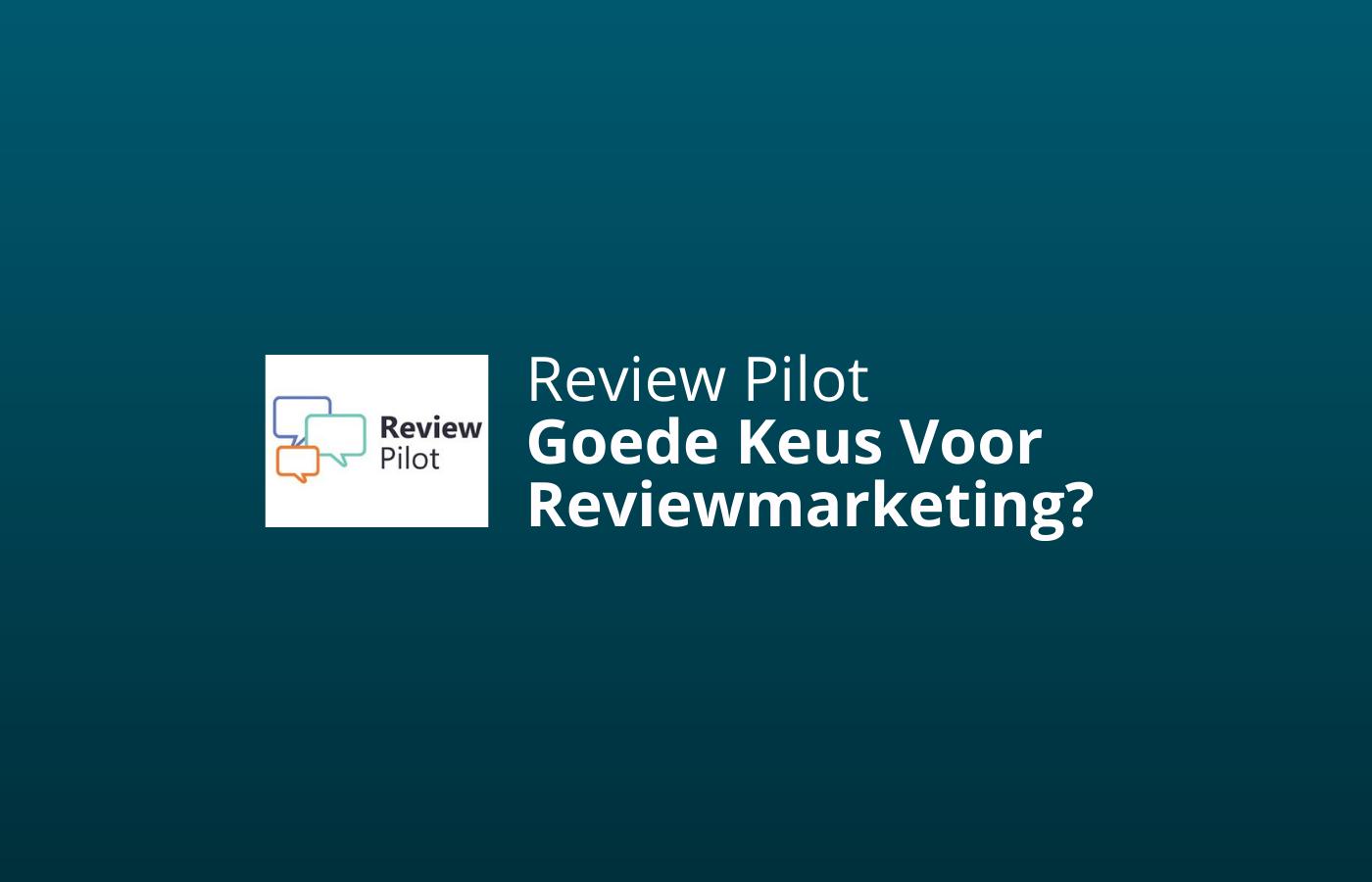reviewpilot review en ervaringen