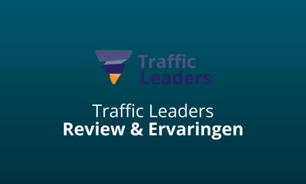 Traffic Leaders: Review & Ervaringen 2021 [Goede Service?]