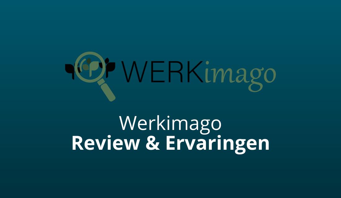 Werkimago.nl Review & Ervaringen (Is Kim Van Werensteijn Goed?)
