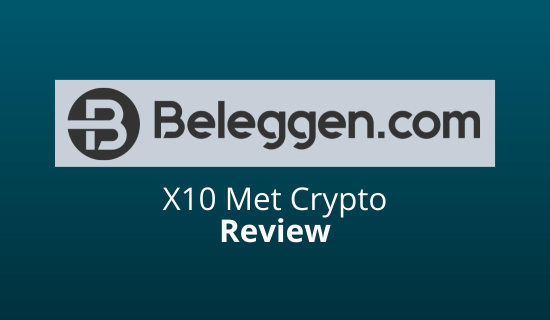 X10 Met Crypto: Review & Ervaringen [2021] [#1 Keuze?]